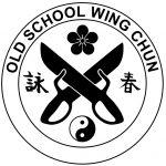 Old School Wing Chun